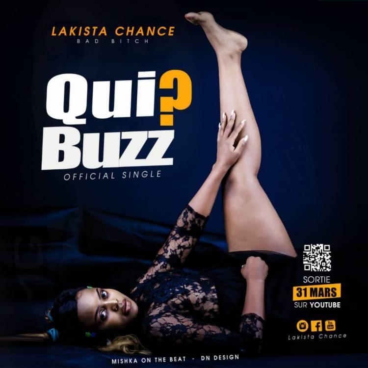 """La Bad Bitch Lakista Chance annonce """"Qui ? Buzz"""""""