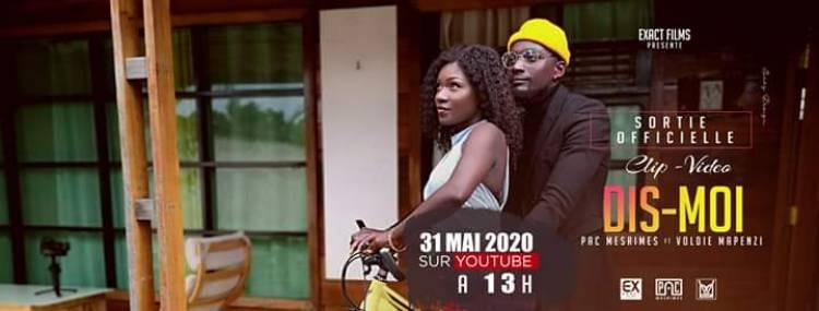 """Dis-moi"" Pac Mesrimes featuring Voldie Mapenzi pour ce 31 mai"