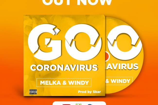 "Melka ft. Windy dans ""Go Coronavirus"""