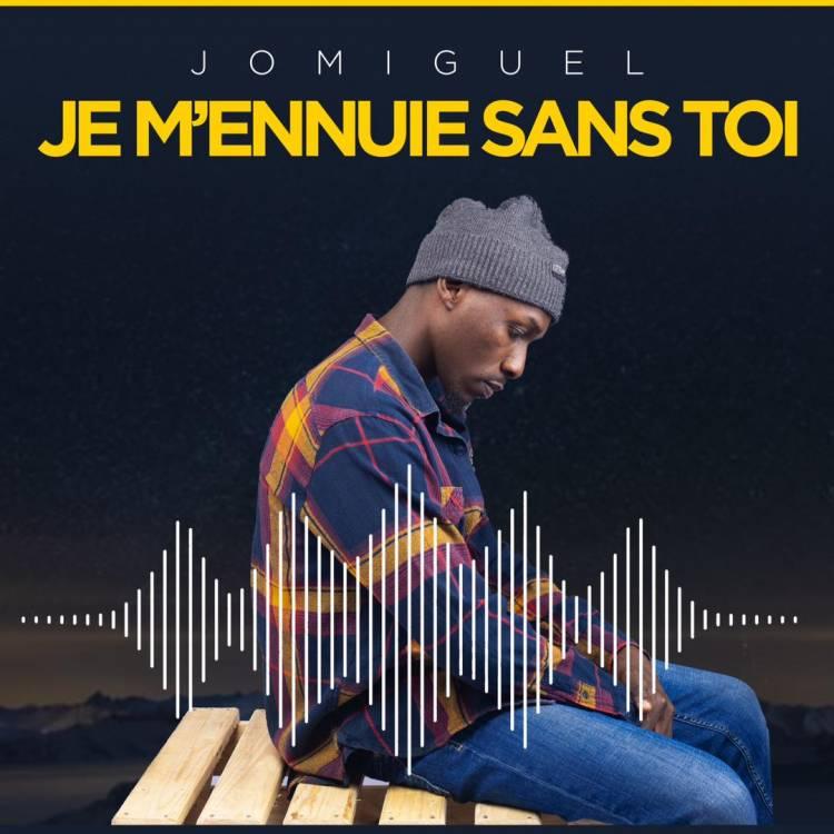 """Jomiguel publie son nouveau single """"Je m'ennuie sans toi"""""""