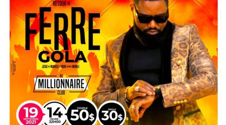 Ferre Gola signe son retour sur scène avec un concert au Millionnaire Club le 19 septembre