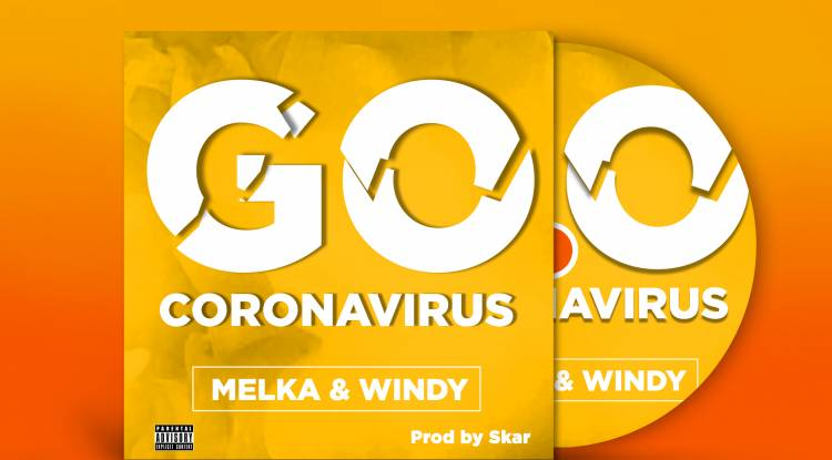 "Melka ft. Windy dans ""Go Coronavirus"""