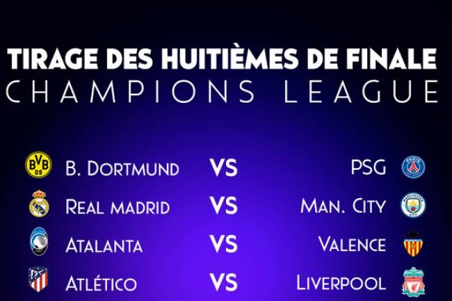 Voici l'affiche des huitièmes de finale de la Ligue des champions 19-20