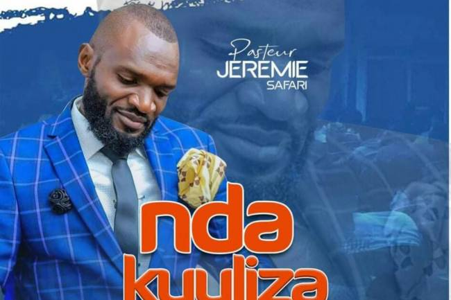 "L'Apôtre Jérémie Safari met en ligne ""Ndaku Uliza"""